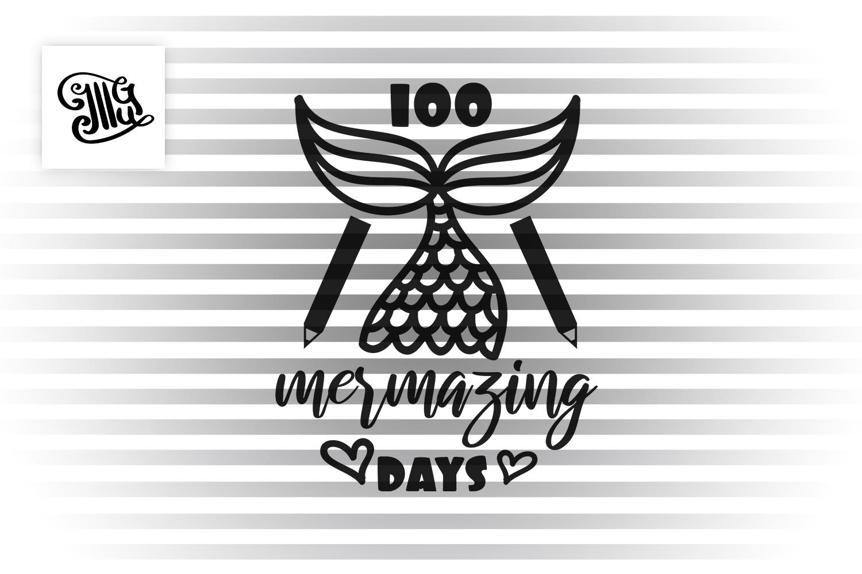 100 days of school svg mermaid example image 2