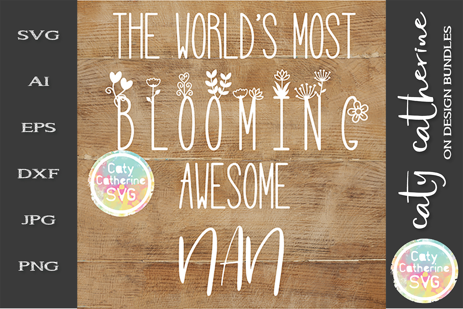 The World's Most Blooming Awesome Nan SVG example image 1