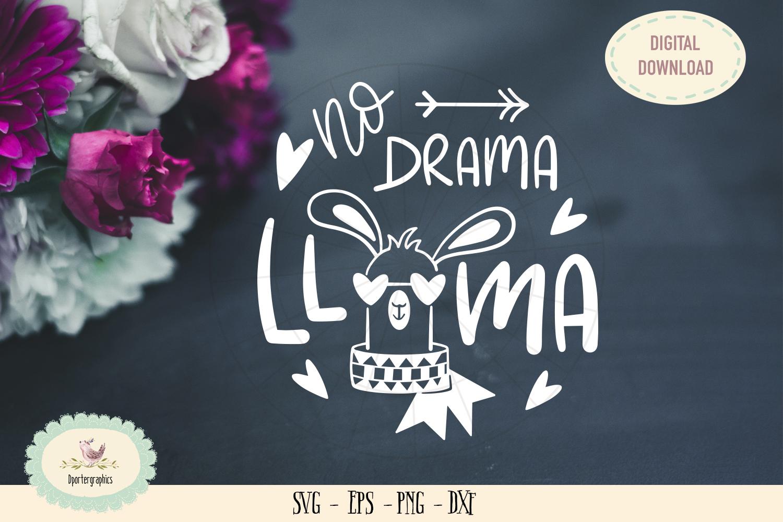 No drama llama SVG cut file llama clipart svg example image 1