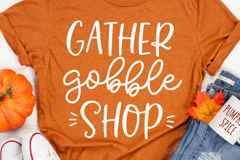 Funny Black Friday Svg, Shopping Svg, Gather Gobble Shop Svg example image 1