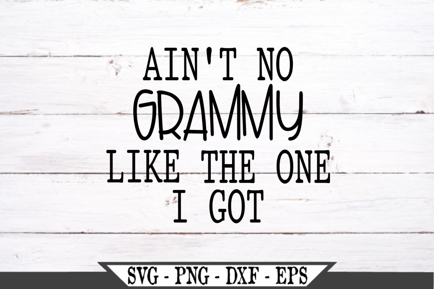 Ain't No Grammy Like The One I Got SVG example image 2