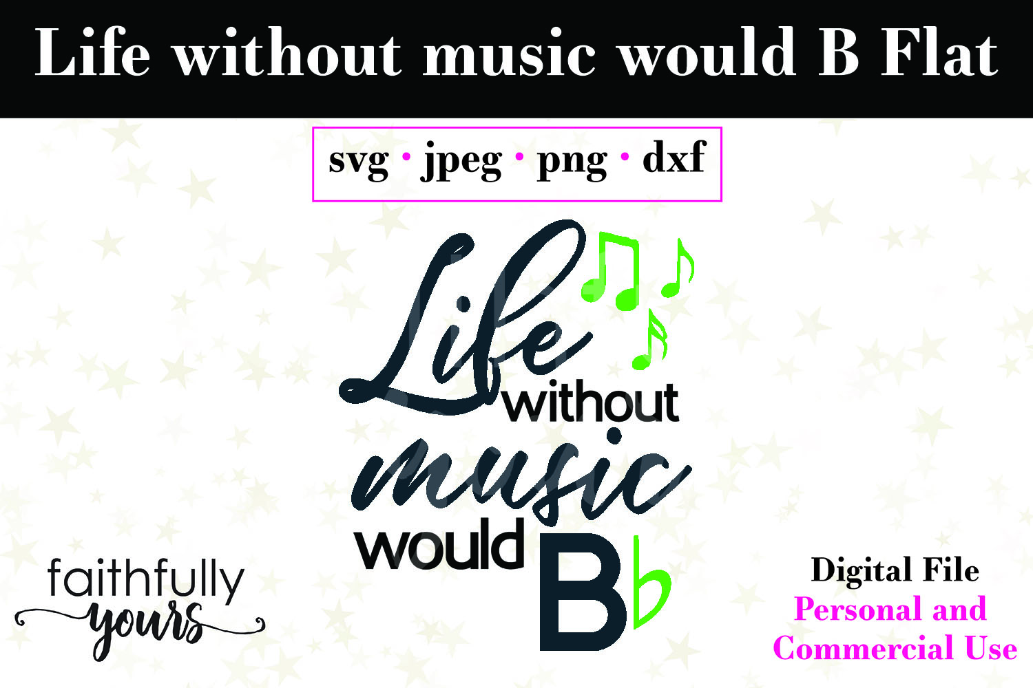 Life without music would B Flat. svg cut file Music teacher example image 2