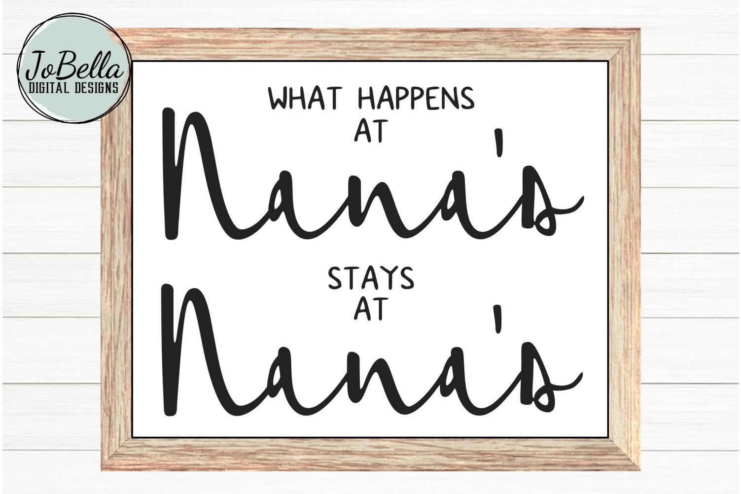 what happens at nanas stays at nanas