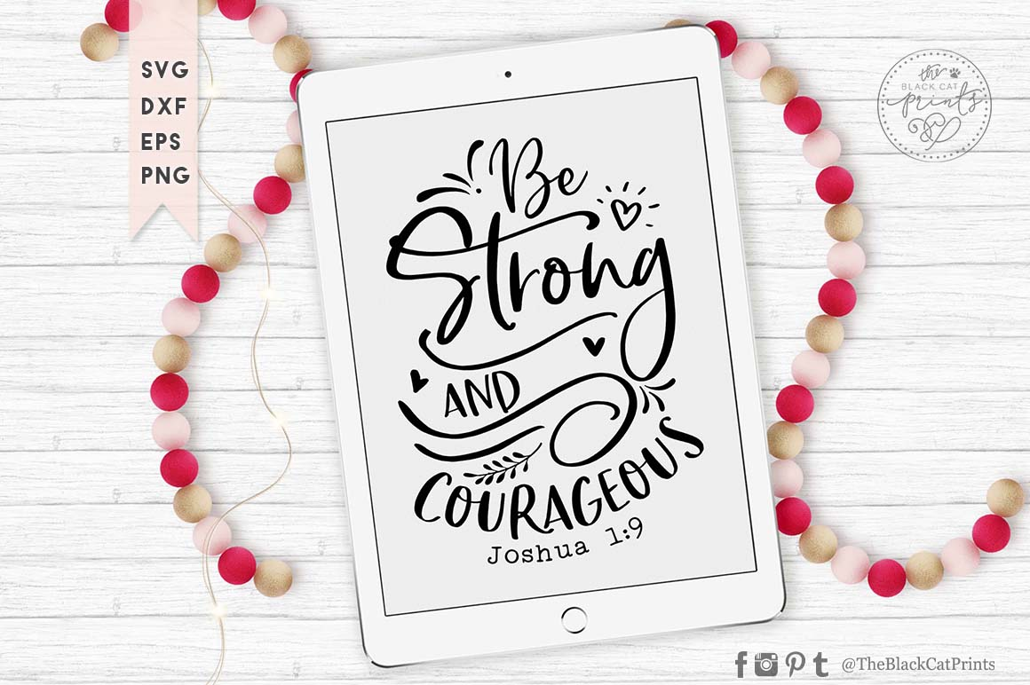 Be Strong And Courageous SVG DXF PNG EPS example image 5