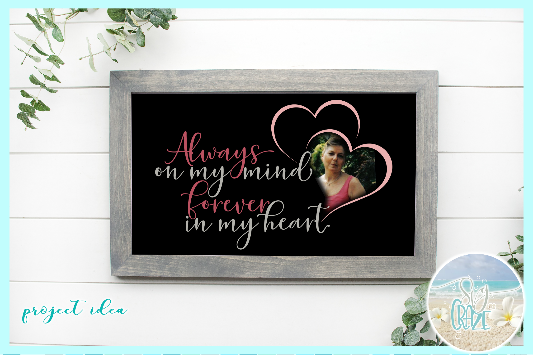 Always On My Mind Forever In My Heart Memorial Quote SVG example image 2