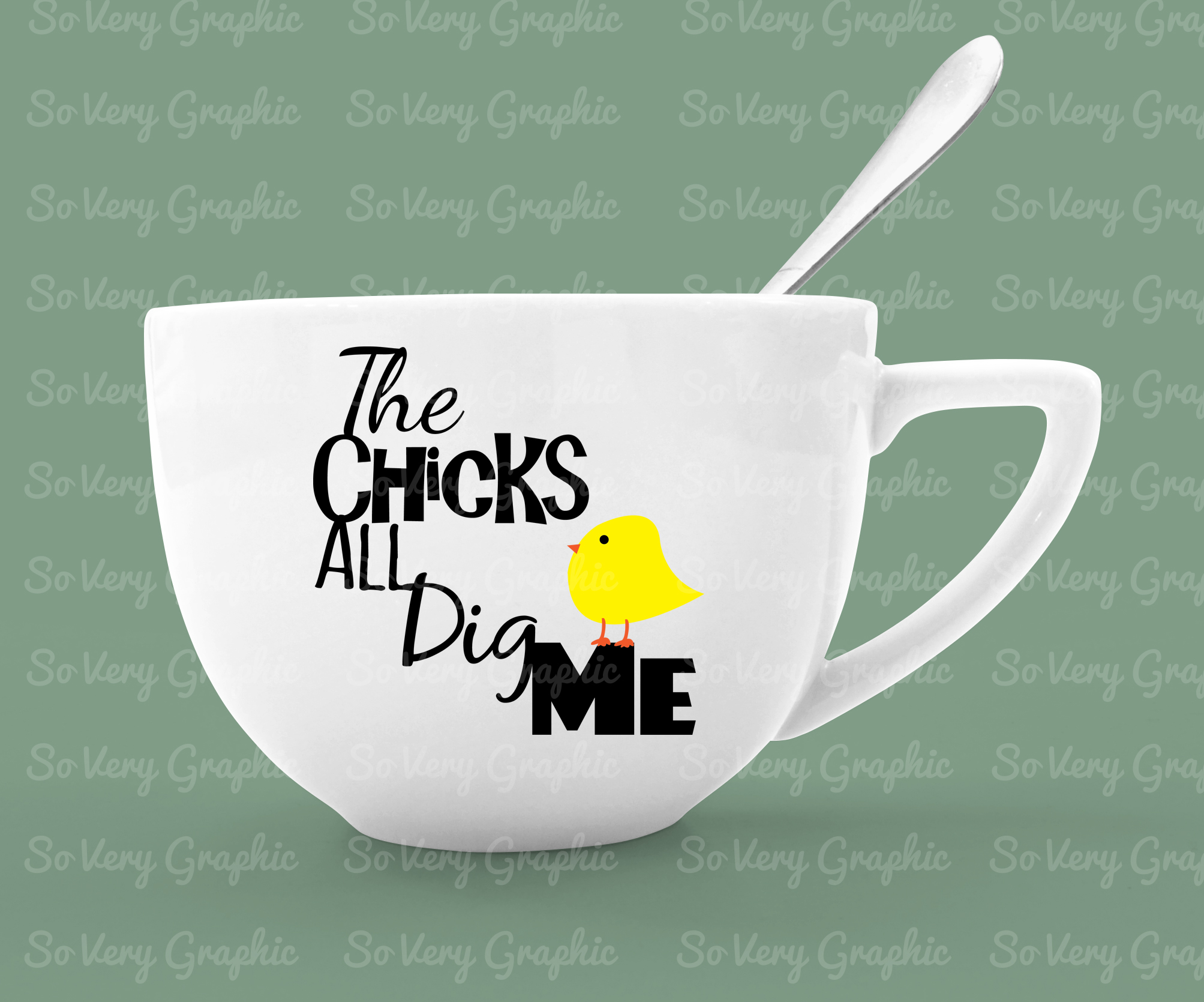The Chicks All Dig Me   Cut File SVG   Printable PNG   Kids example image 2
