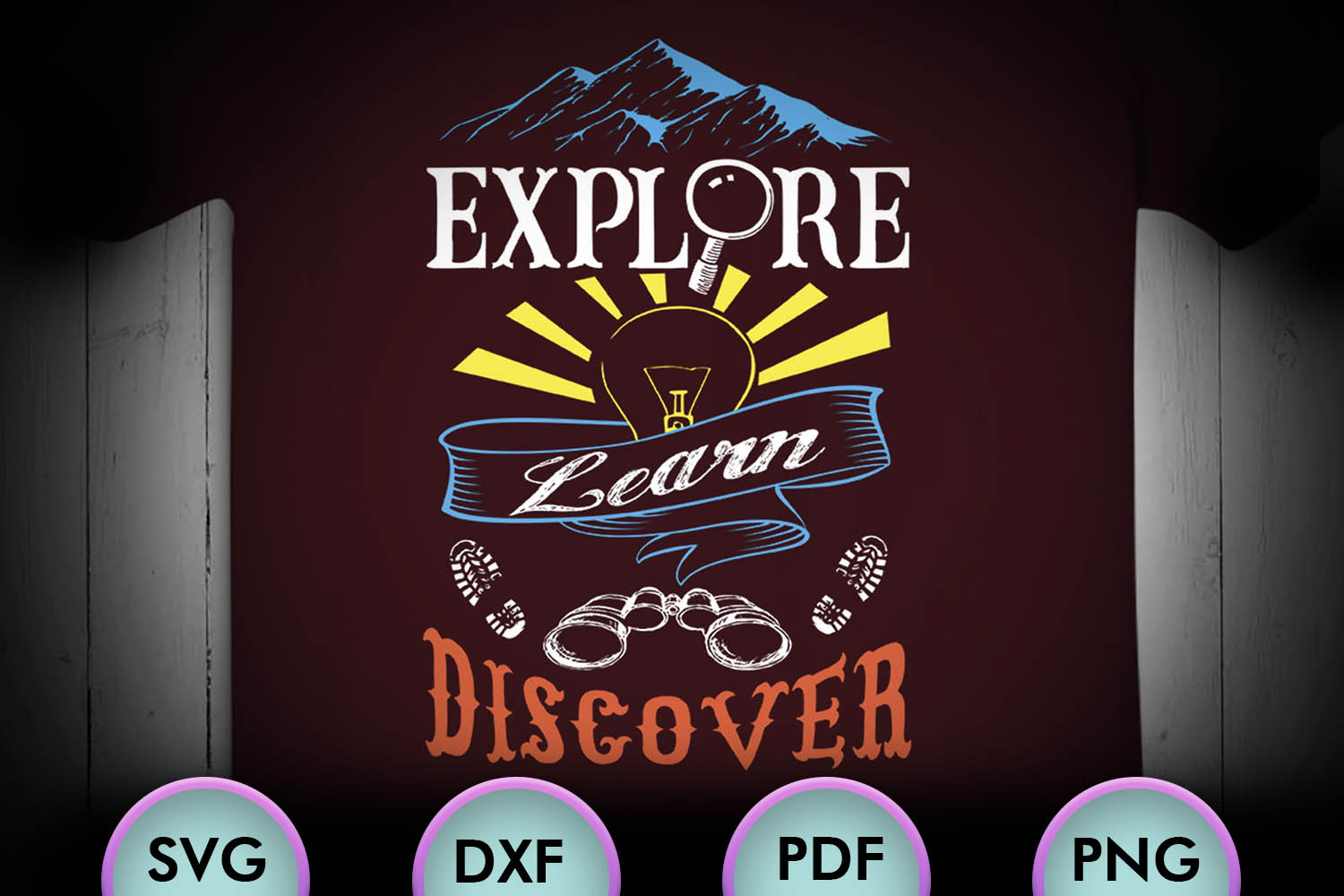 EXPLORE, LEARN, DISCOVER, Motivational Quote, svg Design example image 1