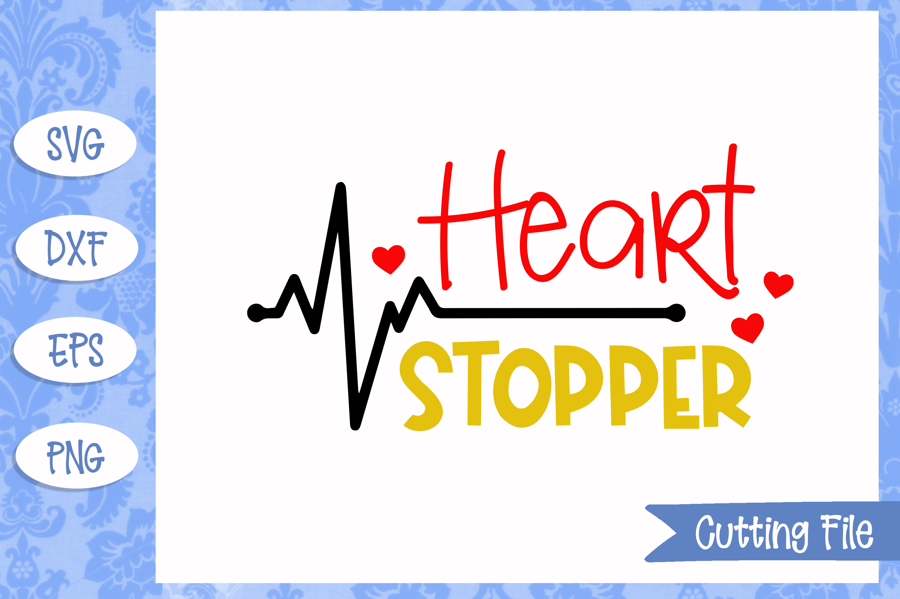 Heart Stopper SVG File example image 1