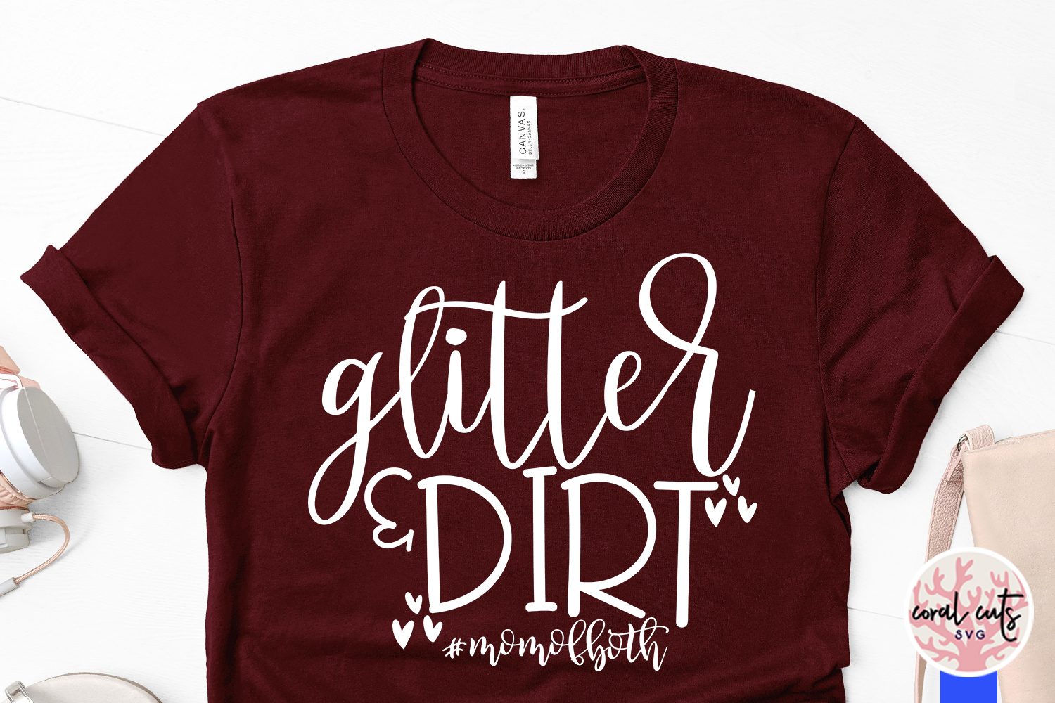 Glitter & Dirt #momofboth - Mother SVG EPS DXF PNG Cut File example image 3