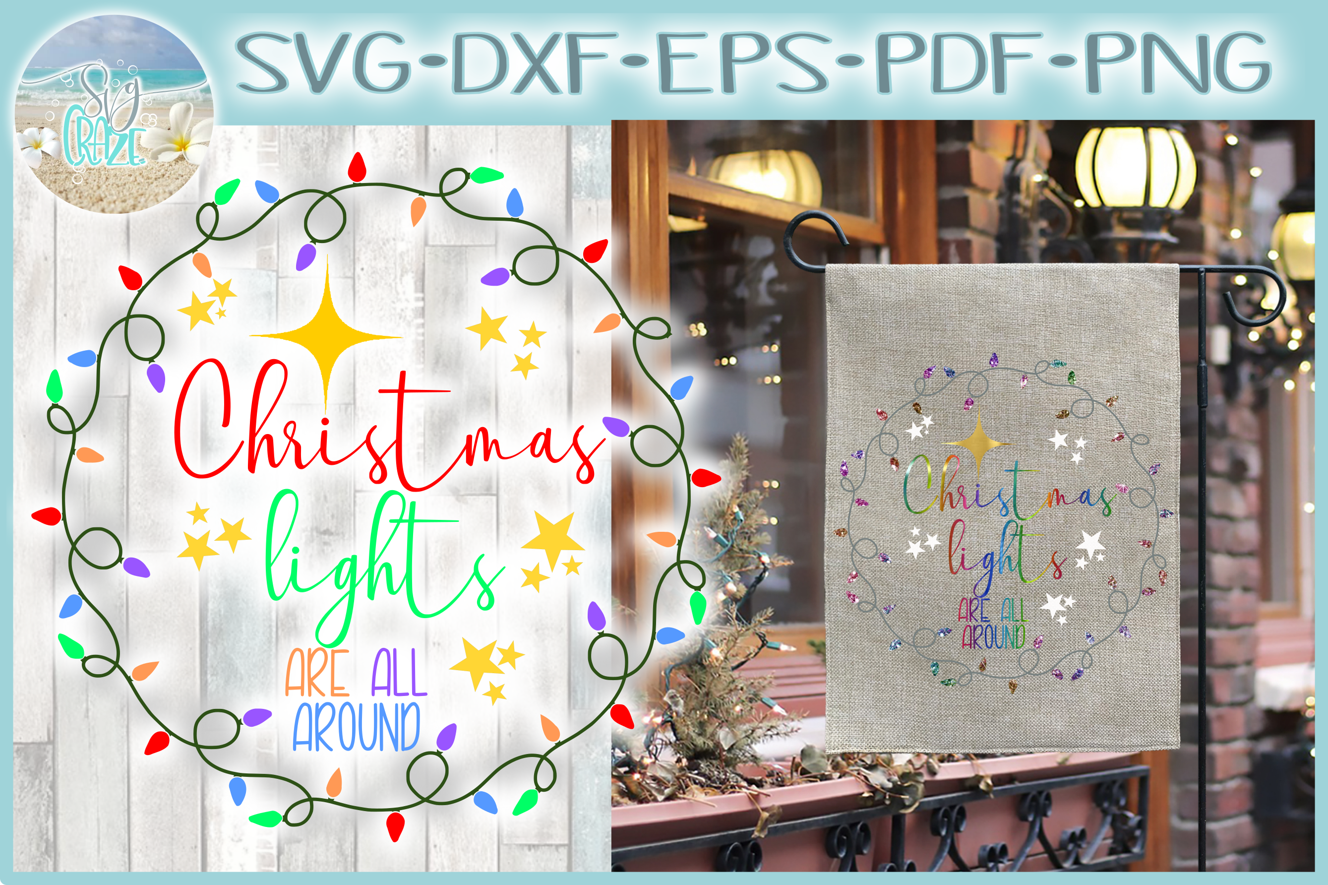 Christmas Lights Are All Around Quote SVG example image 1