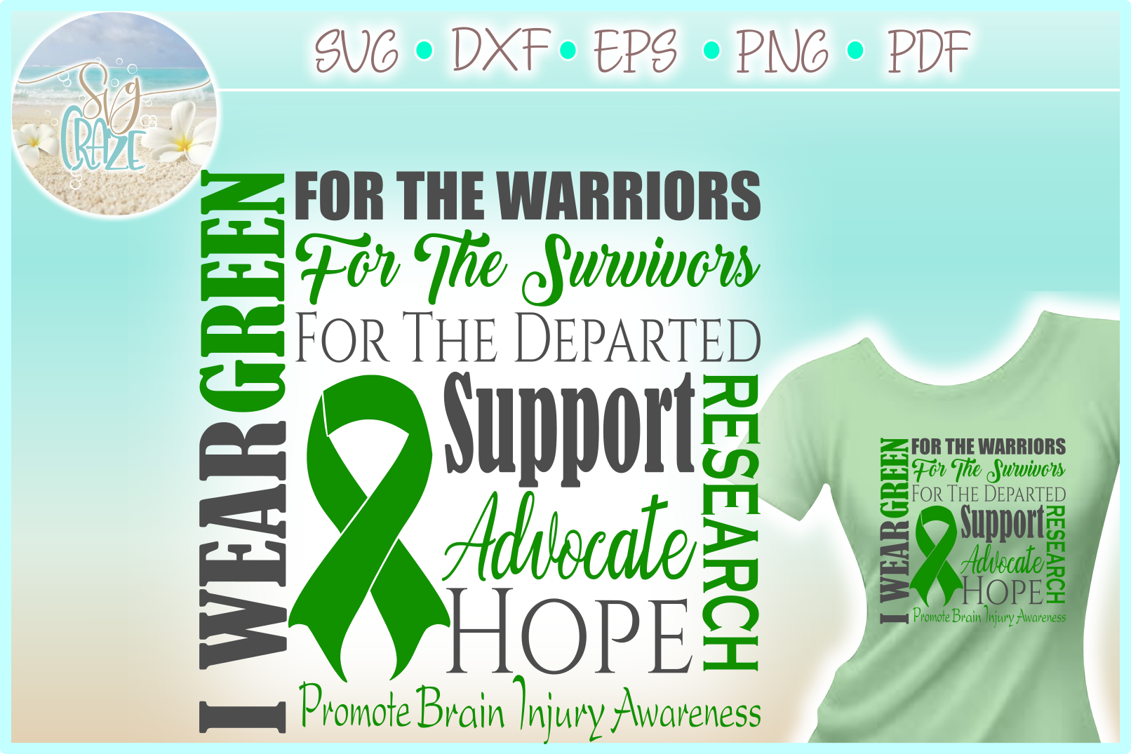I WEAR GREEN Brain Injury Awareness SVG DXF EPS PNG PDF file example image 1