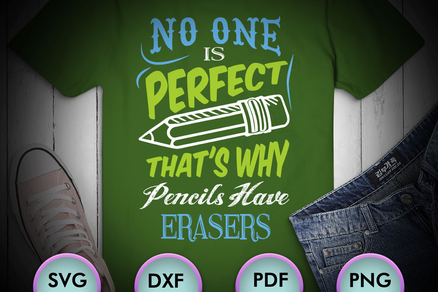 No One Is Perfect That's Why Pencils Have Erasers, SVG example image 1
