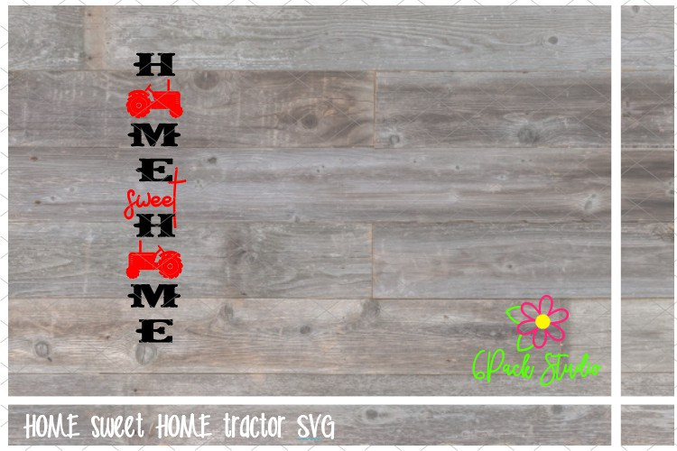 HOME sweet HOME tractor SVG example image 1
