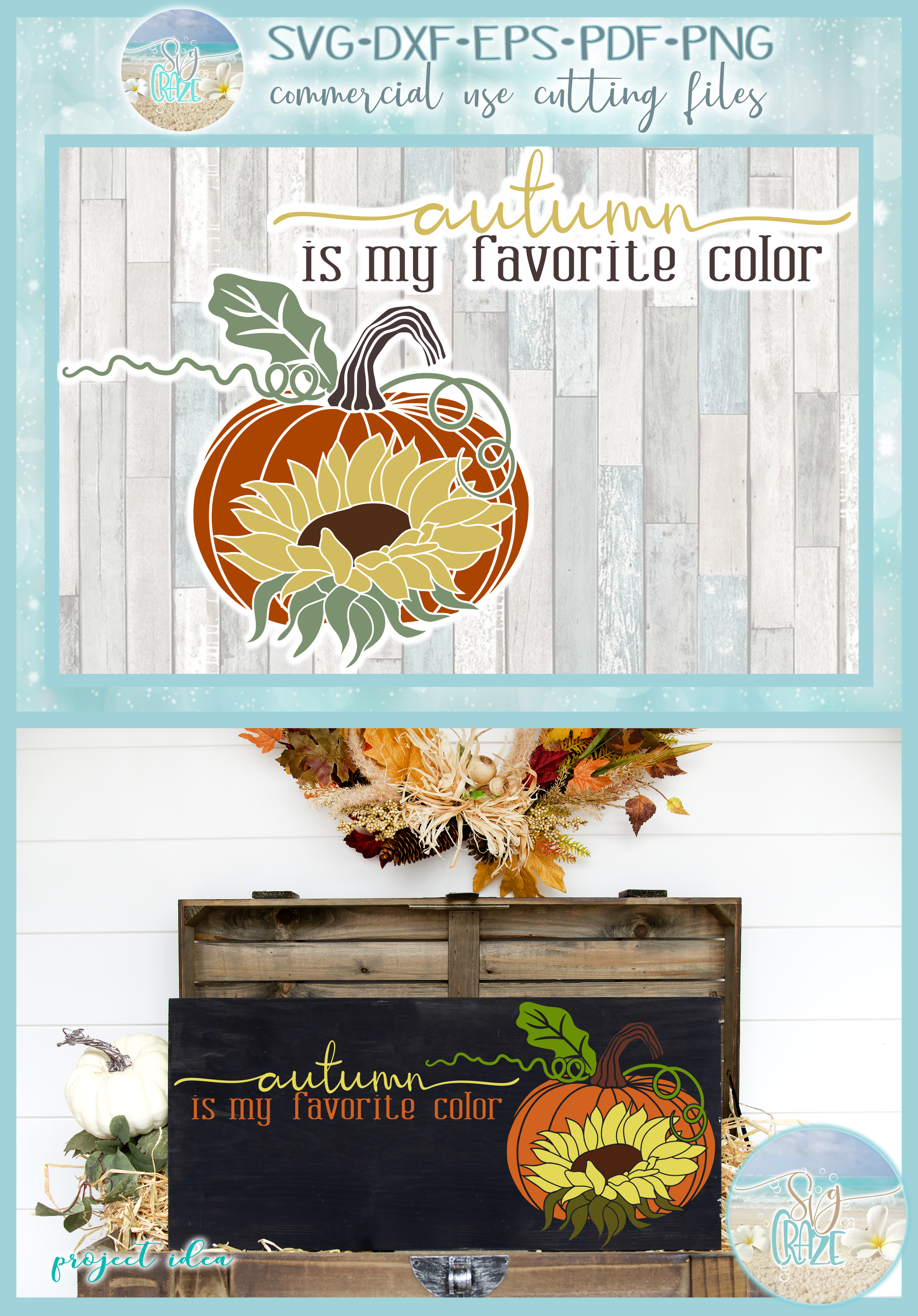 Autumn Is My Favorite Color Quote With Pumpkin Sunflower SVG example image 4