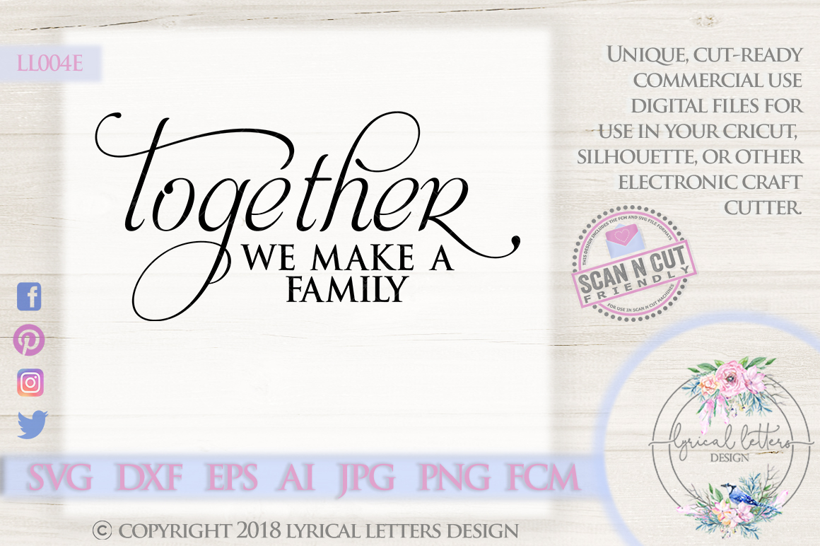 Together We Make a Family SVG Cut File LL004E example image 1