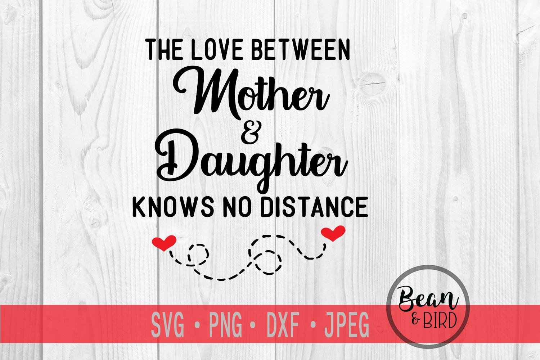 Love Between Mother & Daughter example image 2
