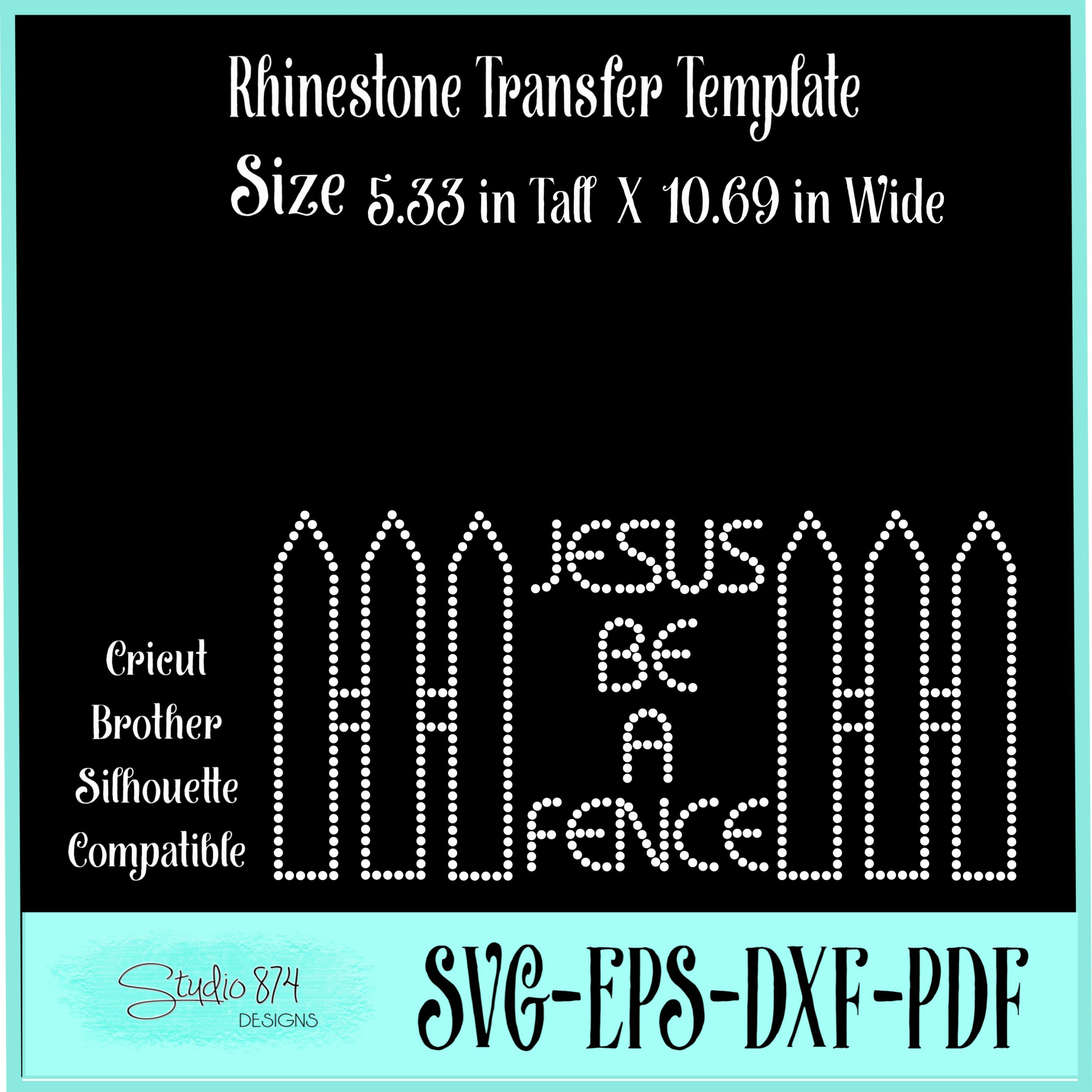 Faith Religious Rhinestone SVG Template - Jesus Be a Fence example image 2