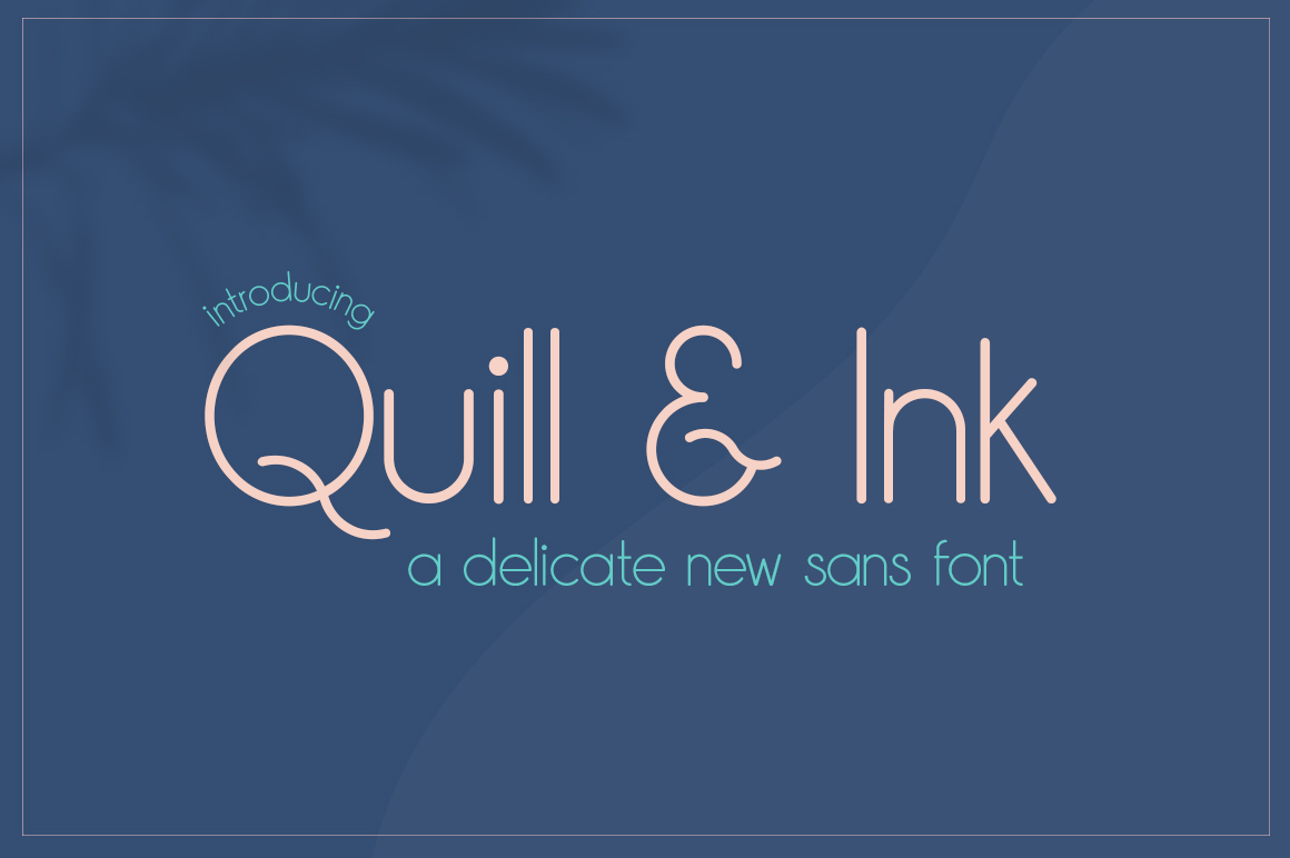 Quill & Ink Sans FontQuill And Ink Font Free