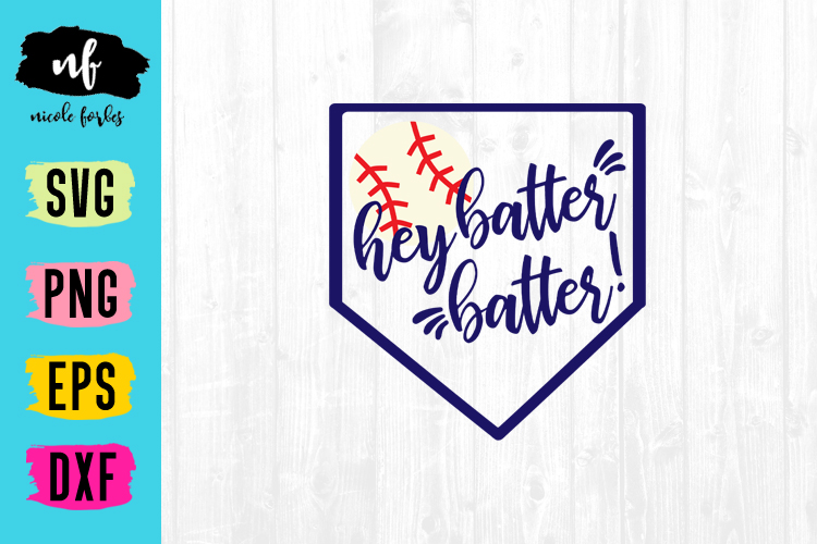 Hey Batter Batter Baseball SVG Cut File example image 1