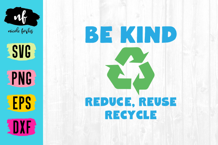 Be Kind to Earth SVG Cut File example image 1
