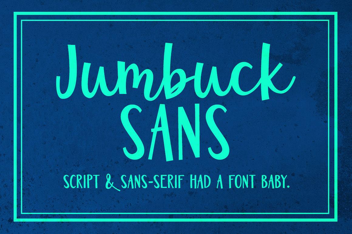 Jumbuck Sans: a script and sans-serif had a font baby.