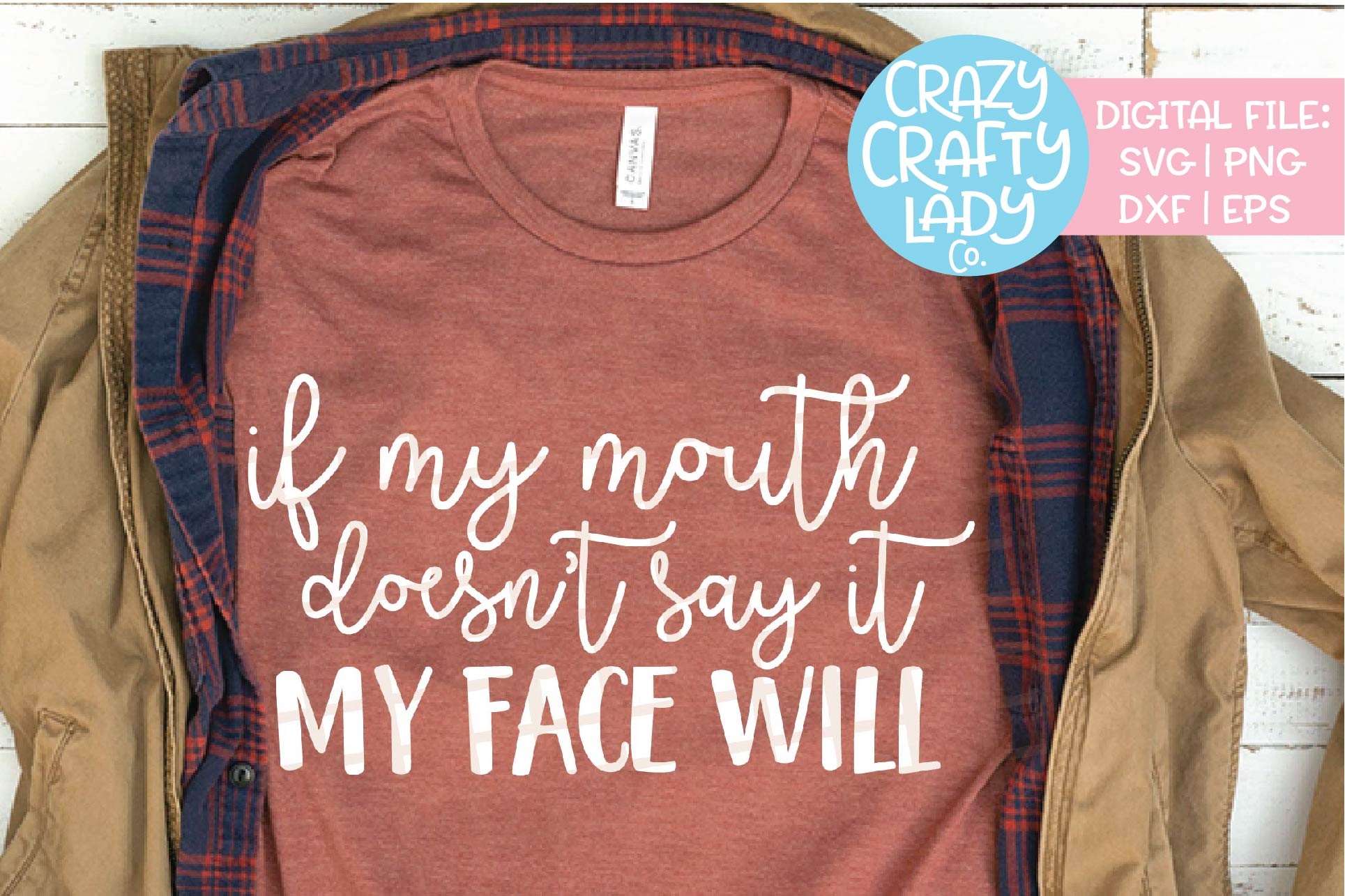 If My Mouth Doesn't Say It SVG DXF EPS PNG Cut File example image 1