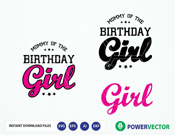 Daddy Mommy Sister of the Birthday Girl. Family Birthday Celebration T shirt Design SVG, Eps, Cricut, Silhouette Files example image 3