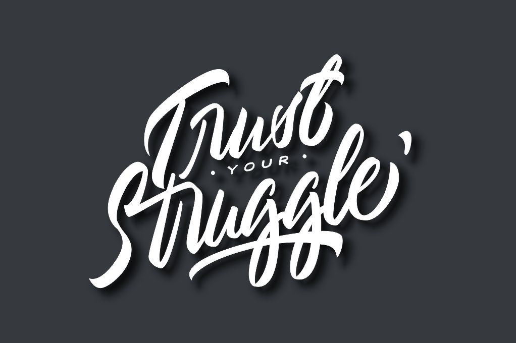 Typography//Trust Your Struggle SVG/PNG example image 1
