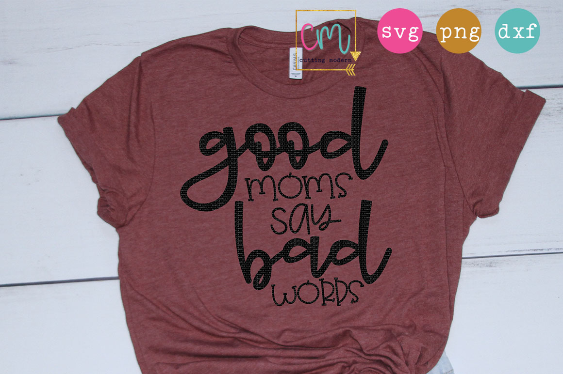 Good Moms Say Bad Words example image 1