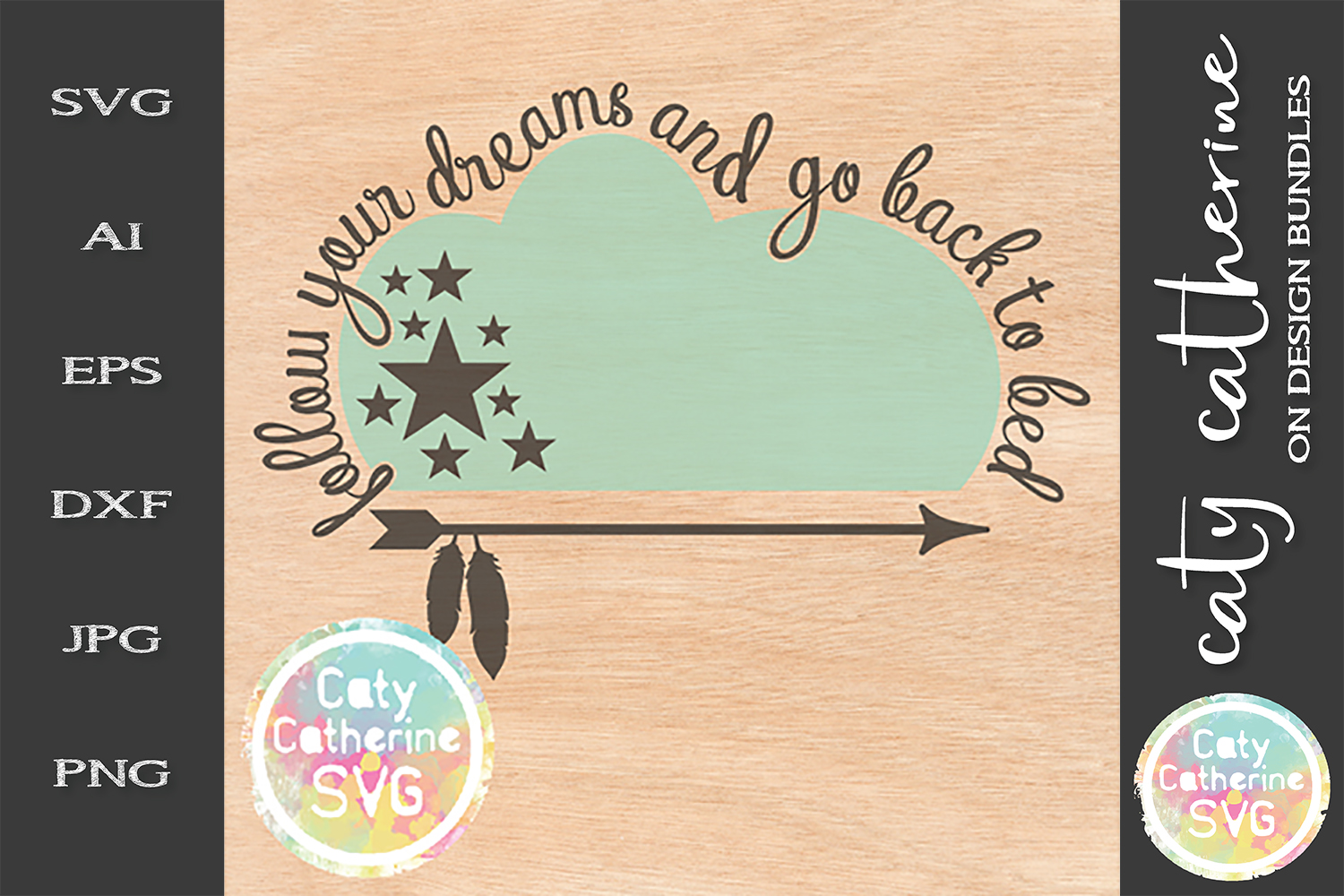 Follow Your Dreams And Go Back To Bed SVG Cut File example image 1