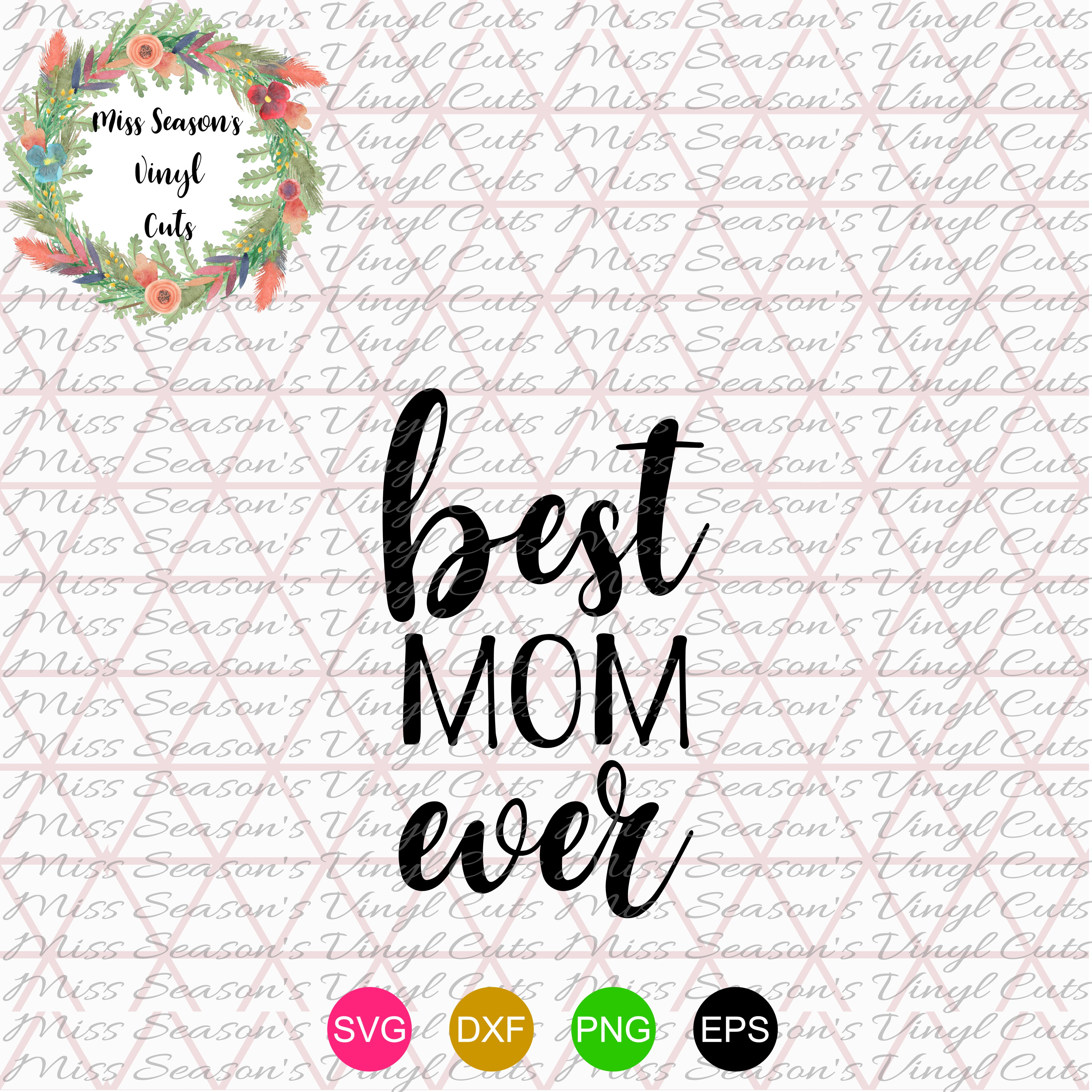 Best Mom Ever SVG  example image 1
