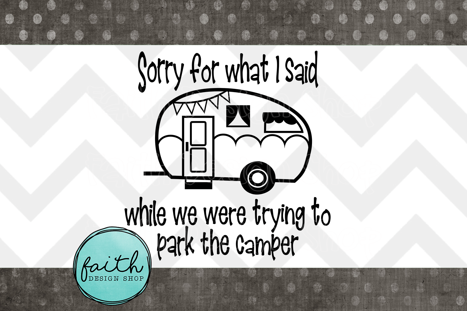 Sorry For What I Said Camper example image 6
