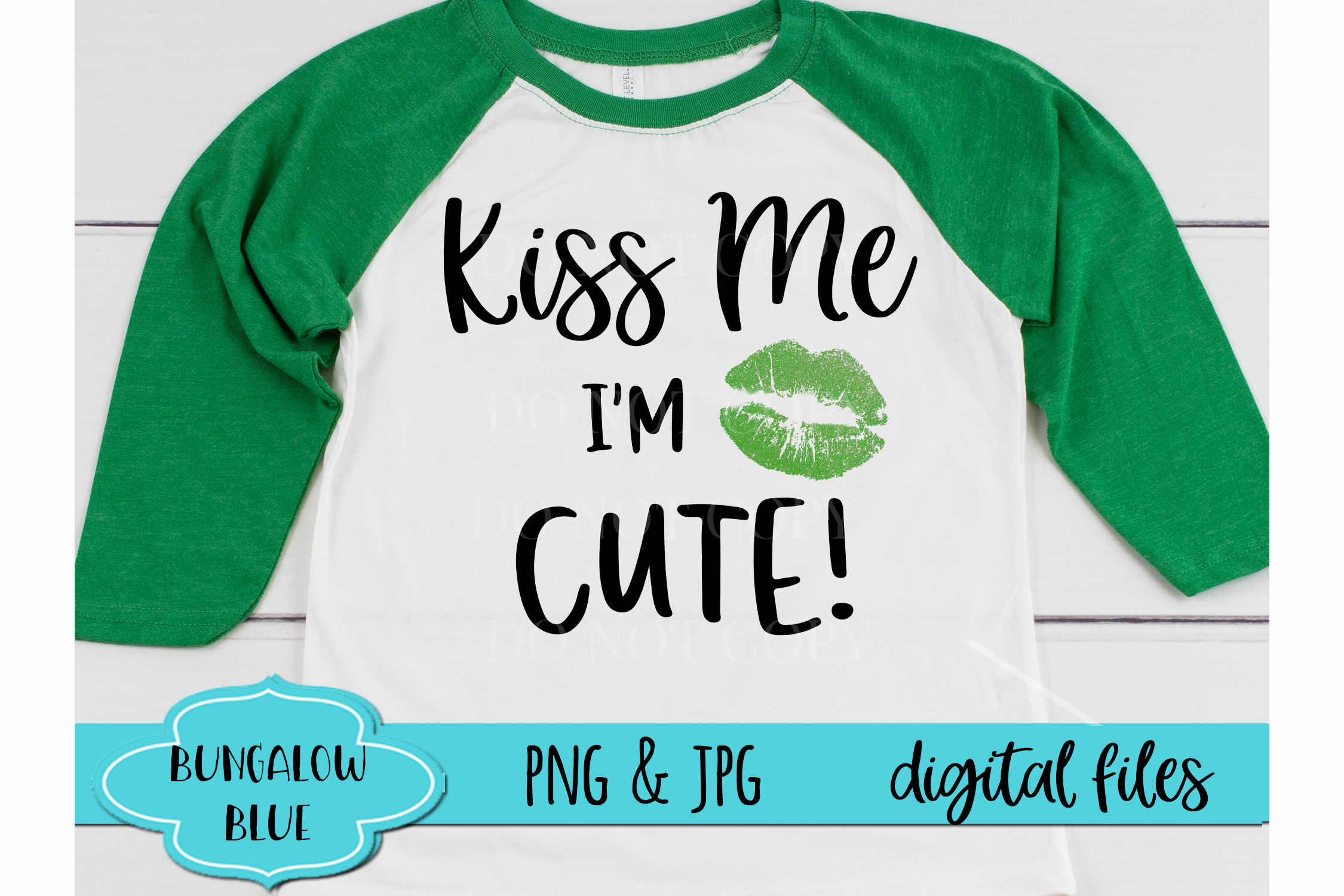 Kiss Me I'm Cute St. Patrick's Day Digital Download example image 1