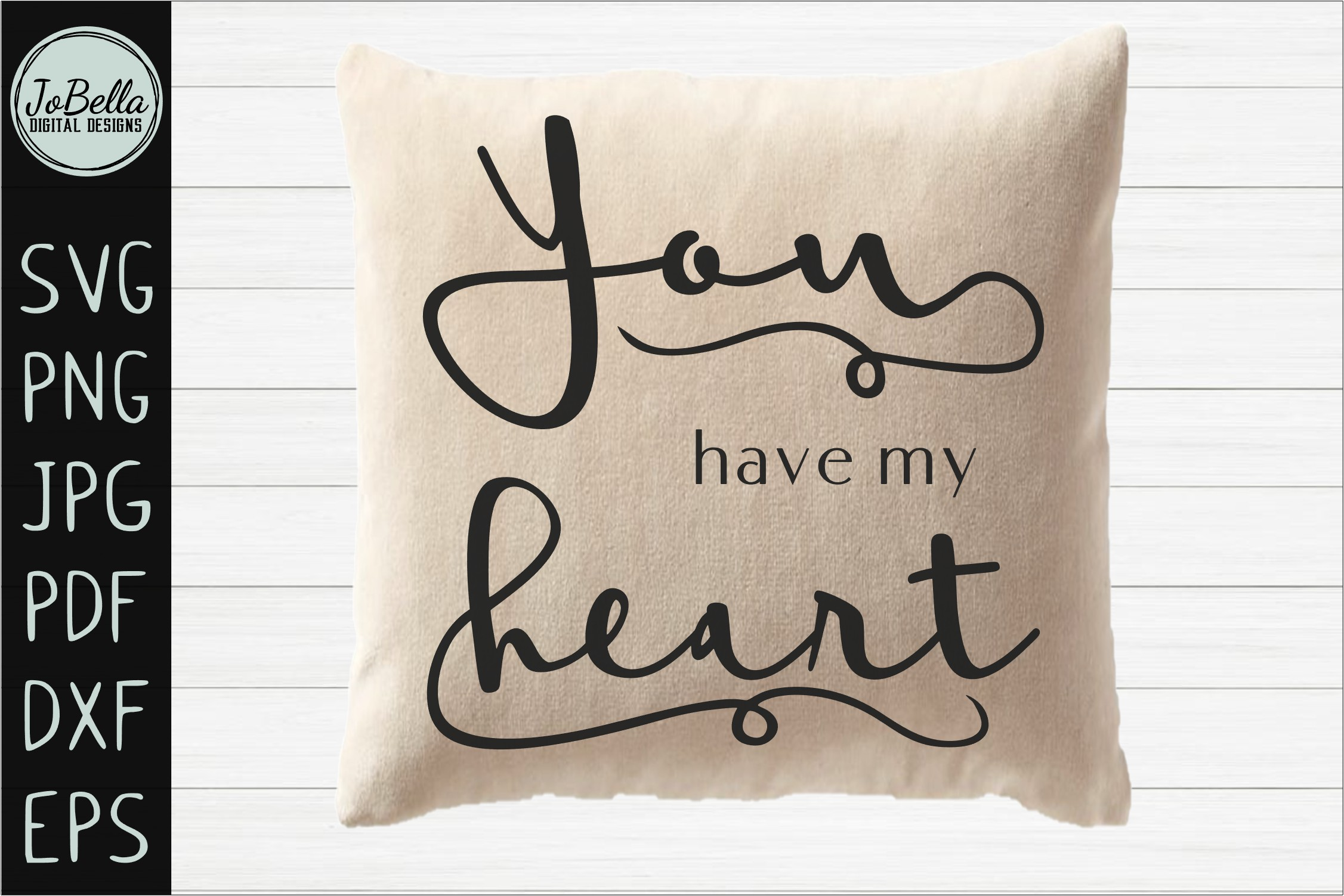 You Have My Heart Romantic SVG, Printable & Sublimation PNG example image 2