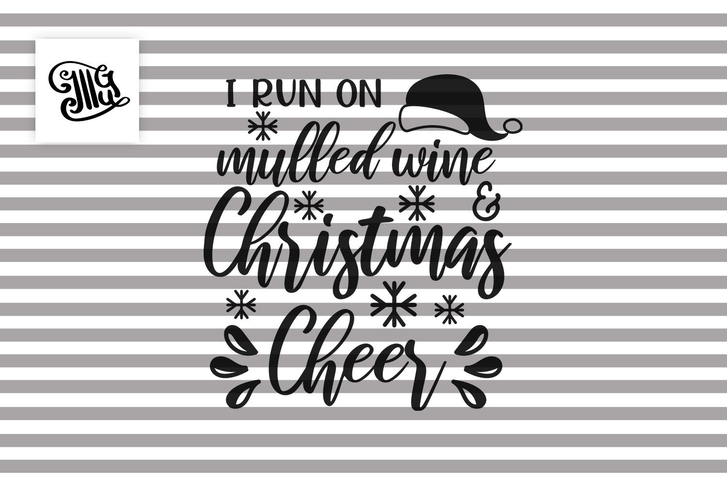 I run on mulled wine and Christmas cheer - Christmas wine example image 2