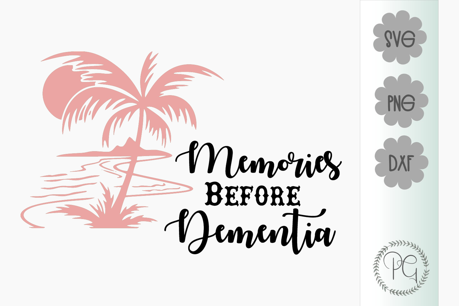 Memories Before Dementia SVG PNG DXF example image 2