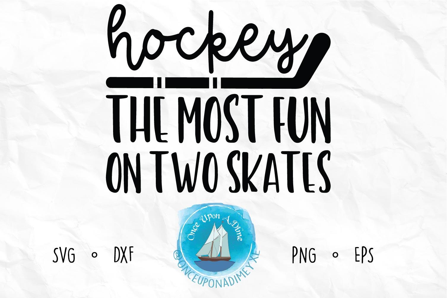 Fun On Two Skates | Hockey | Hockey SVG Cut File example image 1