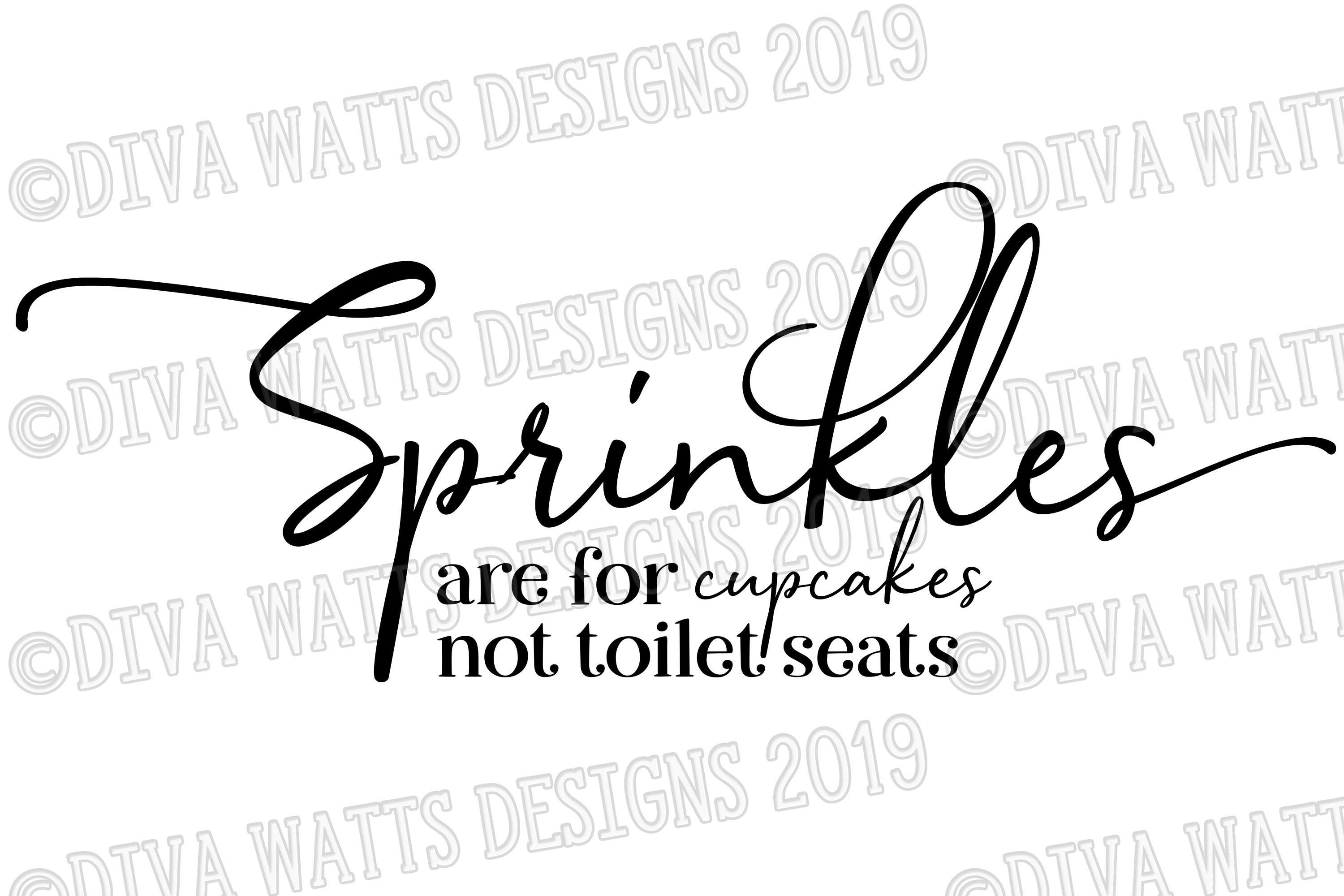 Sprinkles are for Cupcakes Not Toilet Seats Bathroom Sign example image 2