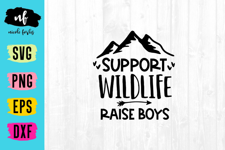 Support Wildlife Raise Boys SVG Cut File example image 1