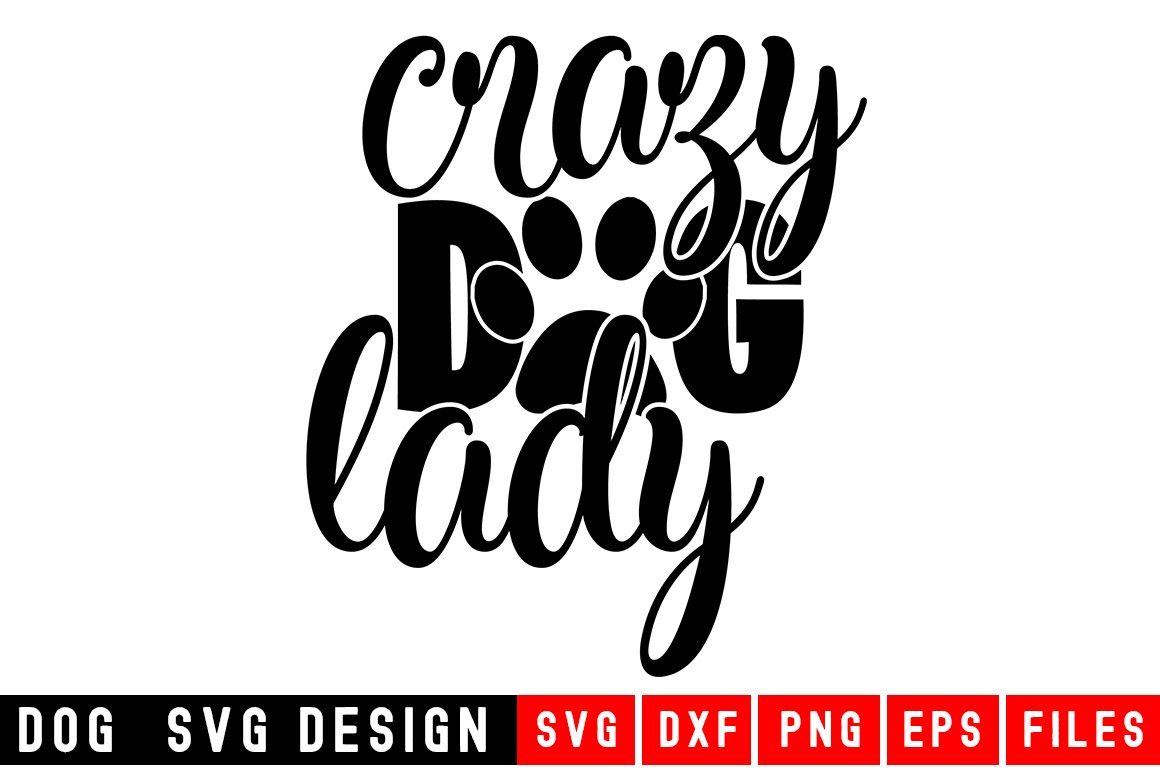 Dog svg|Crazy Dog Lady SVG |Animal and pet SVG example image 1