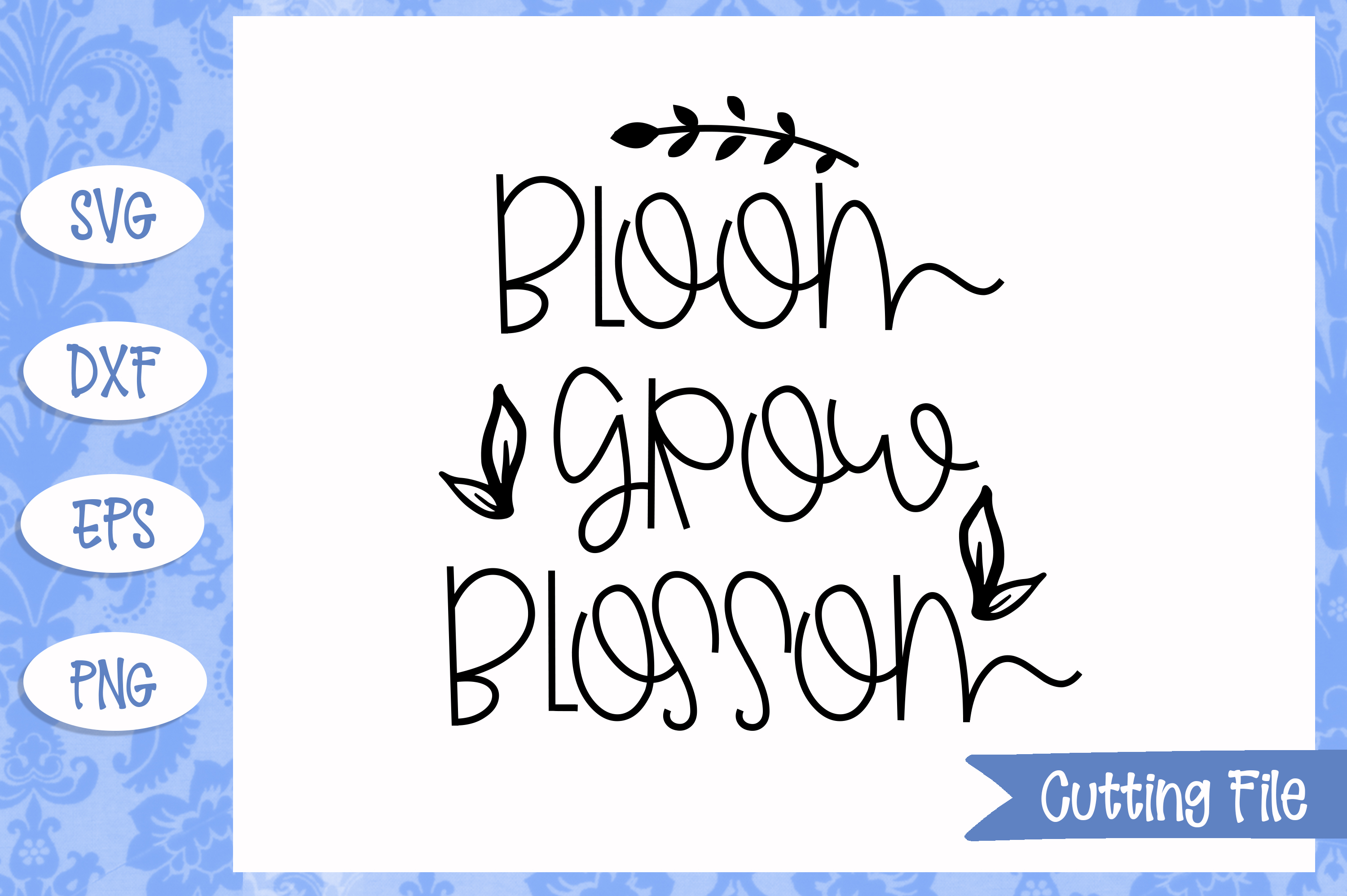 Bloom grow blossom SVG File example image 1
