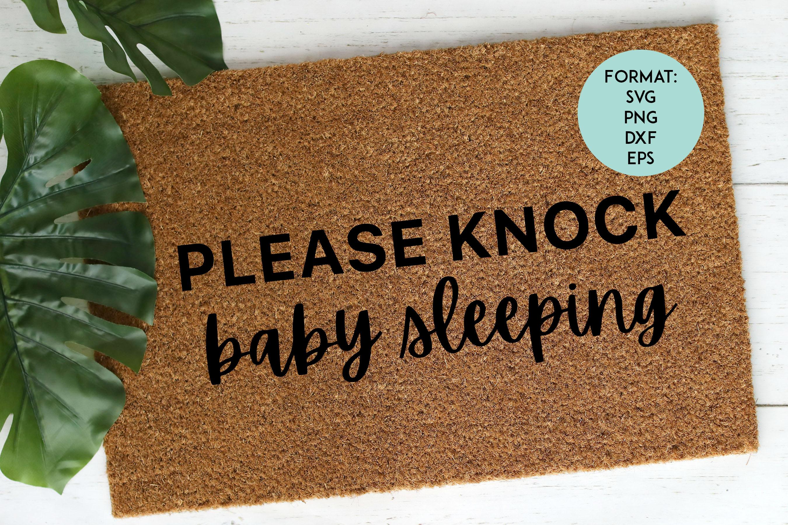 Doormat / Please Knock Baby Sleeping / Funny SVG File example image 1