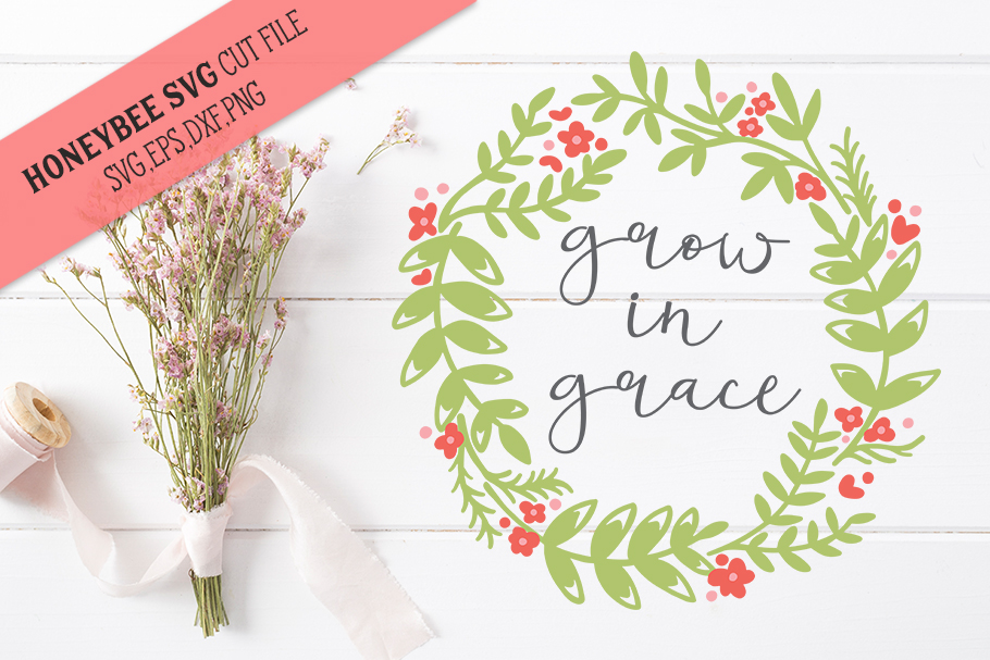 Grow In Grace SVG Cut file example image 1