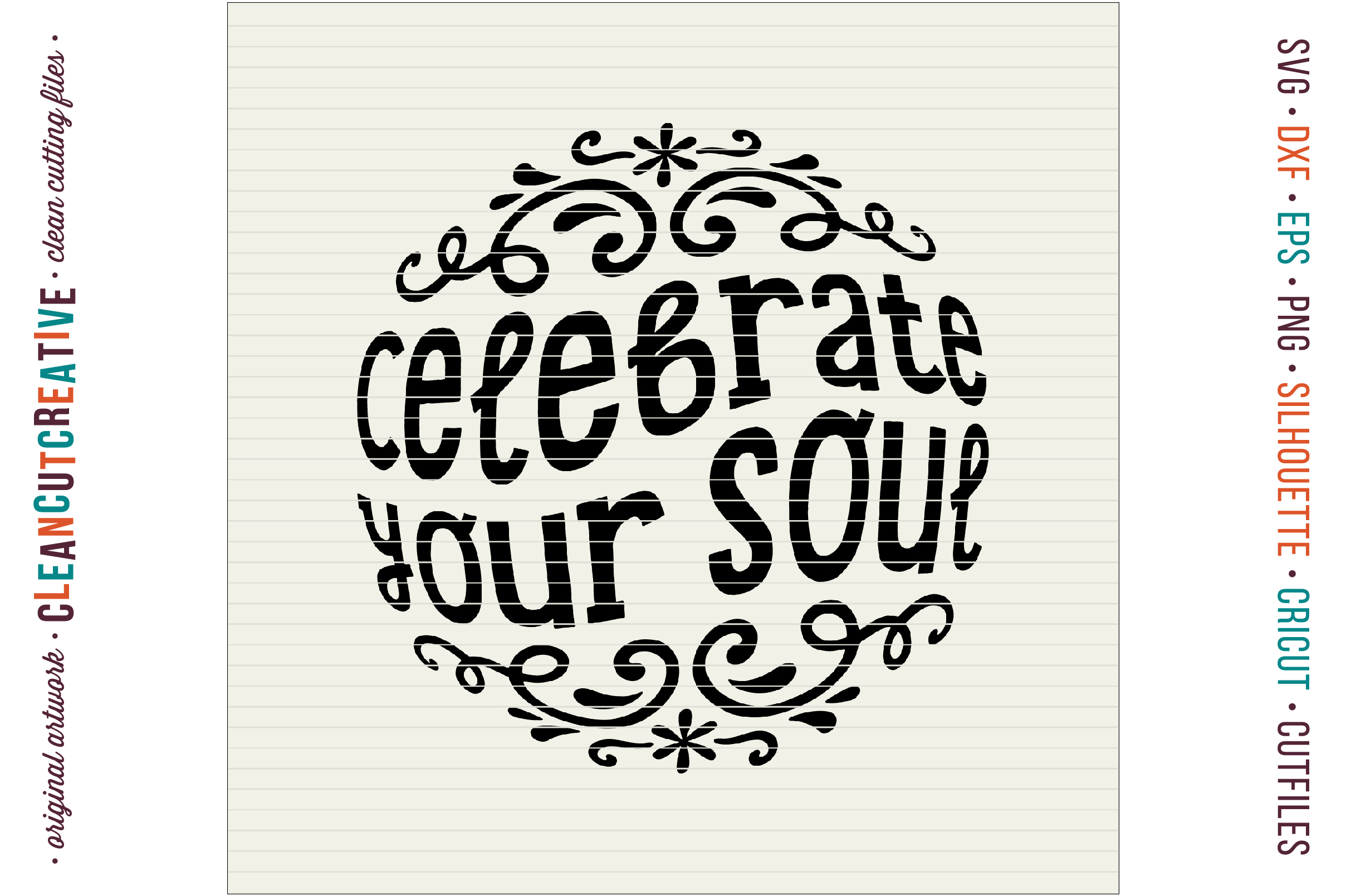 CELEBRATE YOUR SOUL! - Inspiring Quote design for crafters example image 3