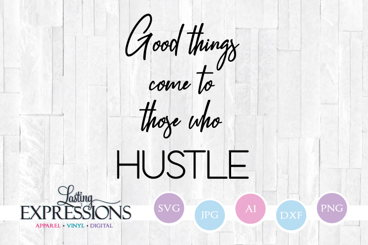 Hustle Quote Design // Handwritten Craft Quote example image 1