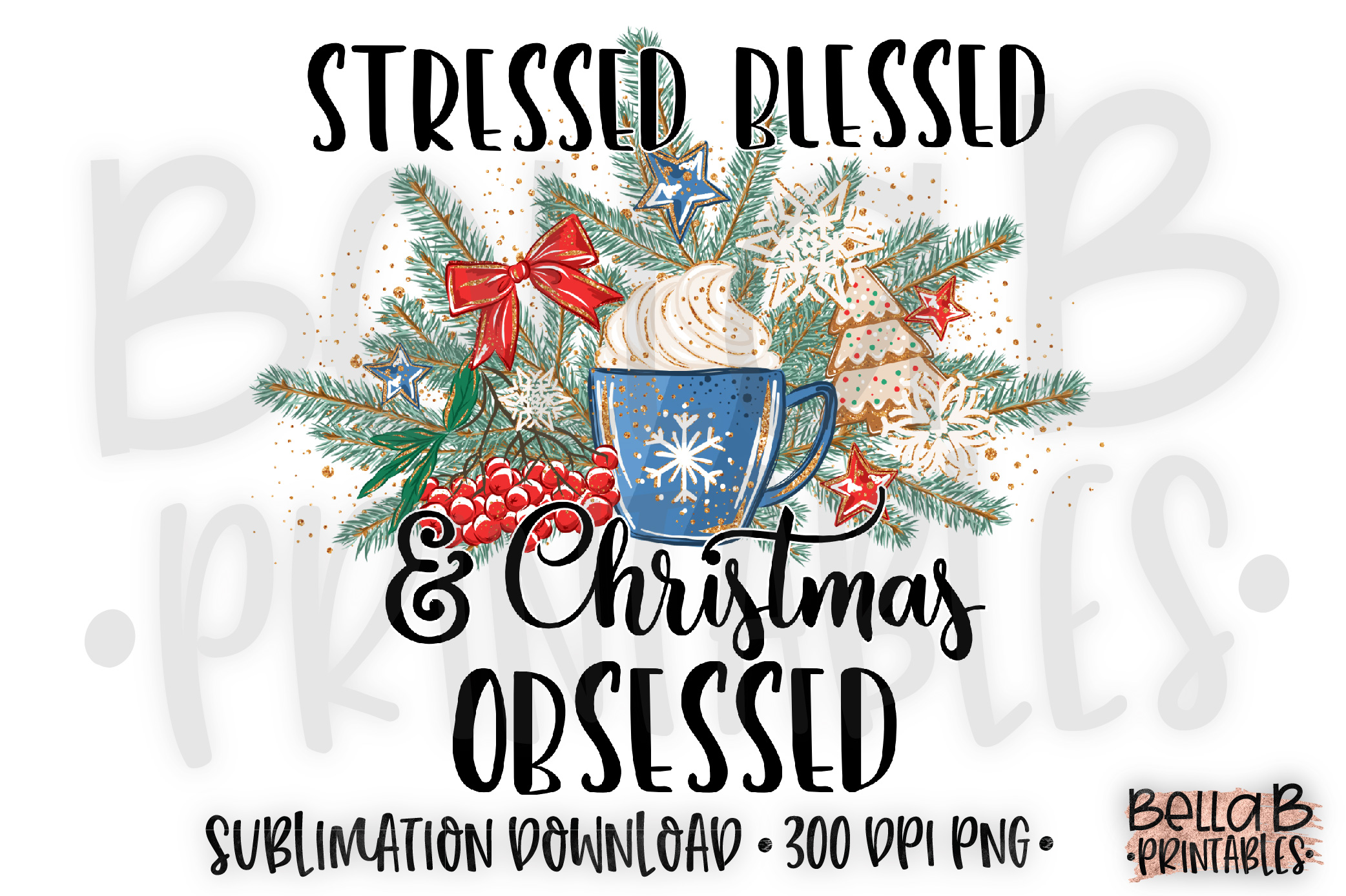 Christmas Sublimation Design, Stressed Blessed Christmas example image 1