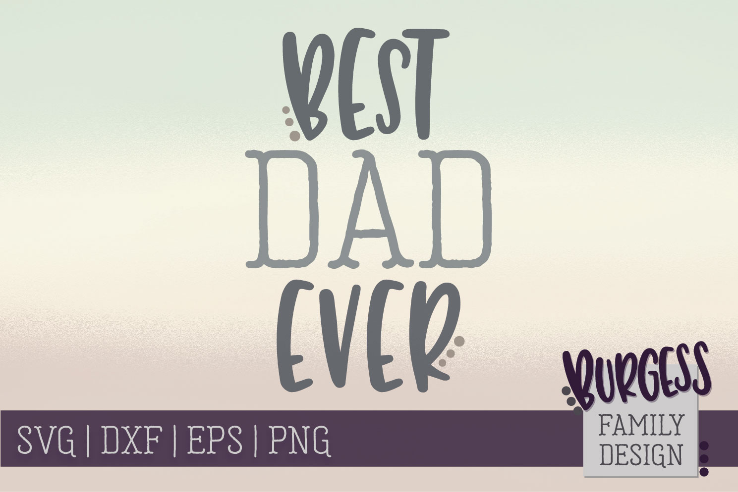 Best dad ever | SVG DXF EPS PNG example image 2