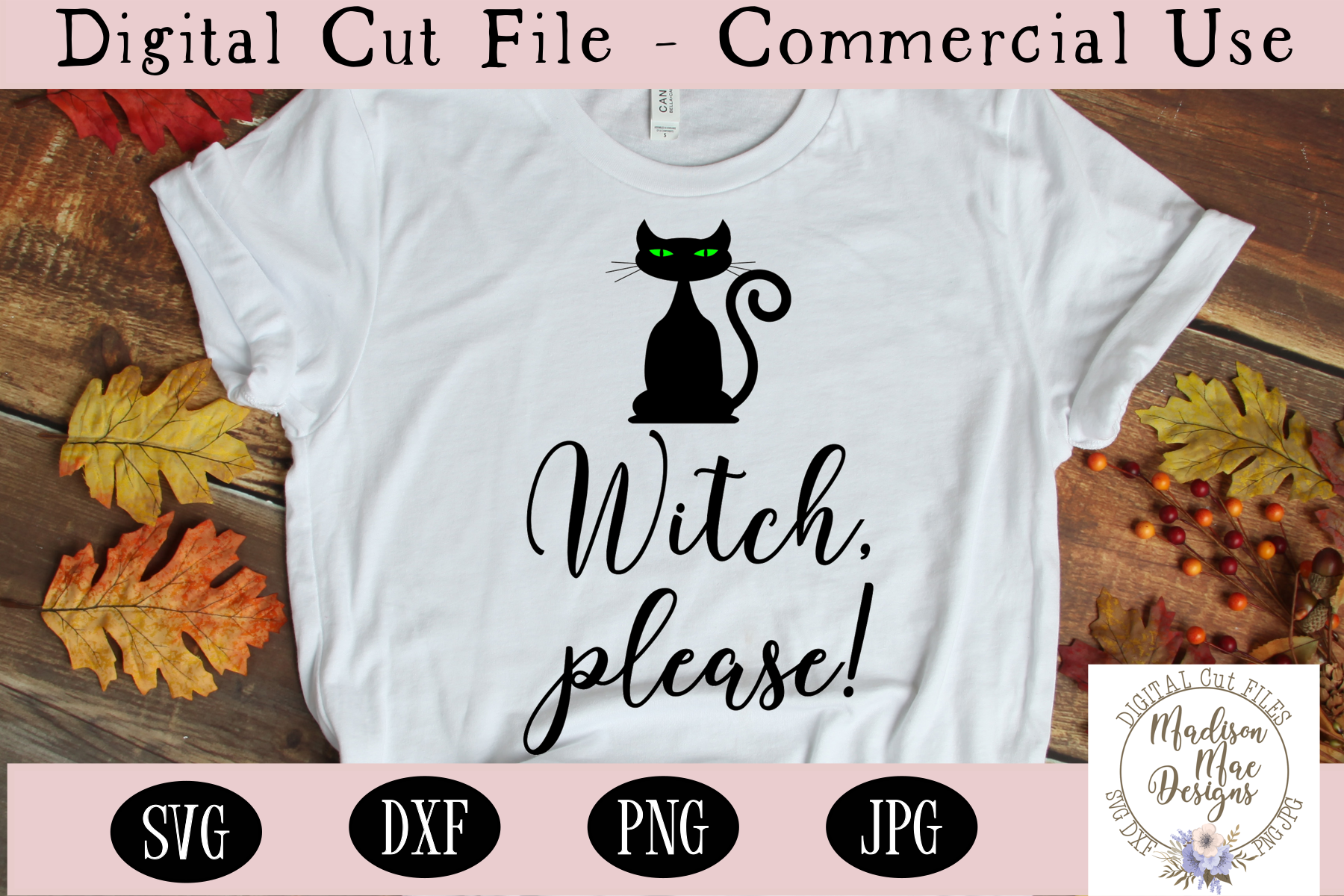 Witch, Please SVG, Halloween SVG, Digital Cut File example image 1