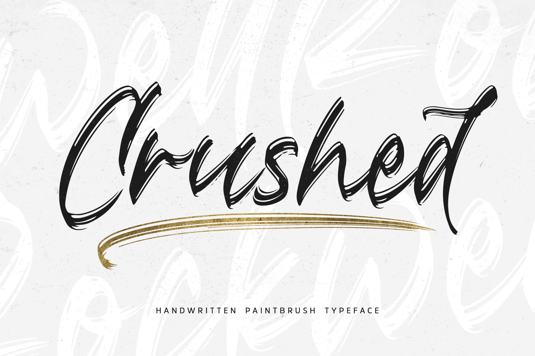 Crushed // Paintbrush Typeface example image 1