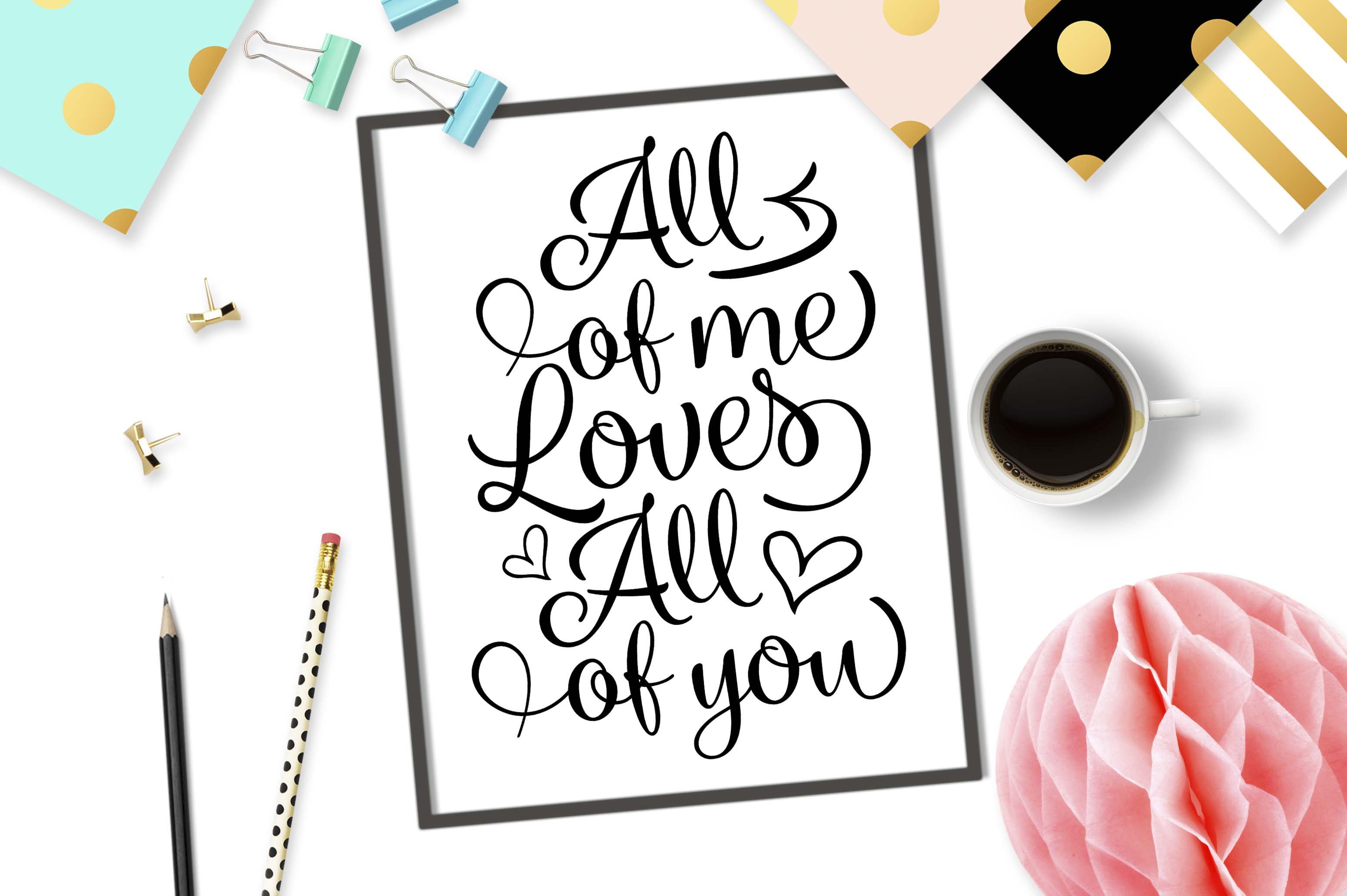 All of me Loves All of you SVG DXF PNG EPS example image 2